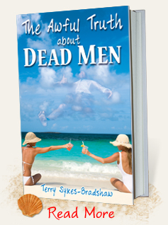 The Awful Truth about Dead Men by Terry Sykes-Bradshaw